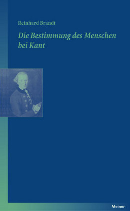 Die Bestimmung des Menschen bei Kant