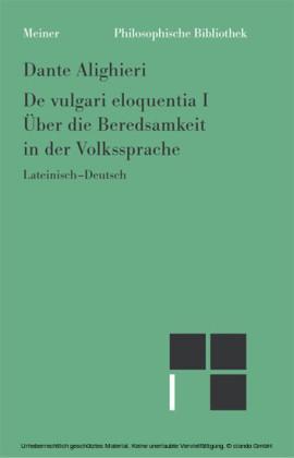 Philosophische Werke / Über die Beredsamkeit in der Volkssprache I. Tl.1
