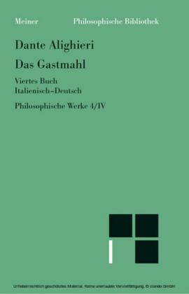 Philosophische Werke / Das Gastmahl I-IV. Ital. /Dt.
