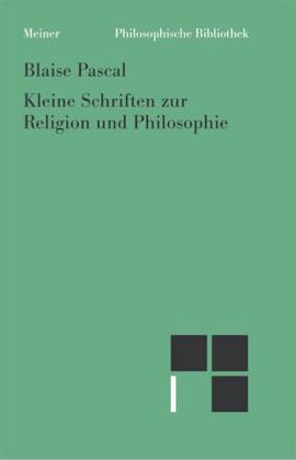 Kleine Schriften zur Religion und Philosophie