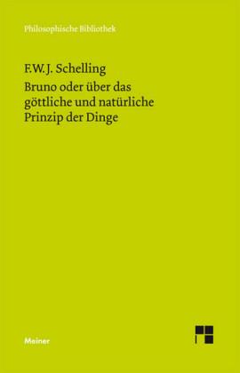 Bruno oder über das göttliche und natürliche Prinzip der Dinge