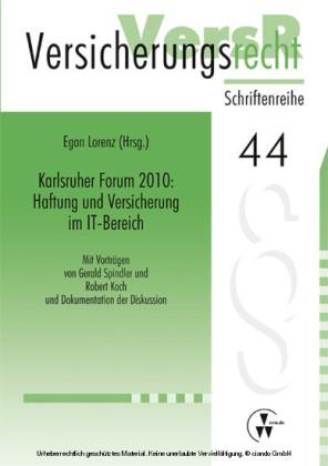 Karlsruher Forum 2010: Haftung und Versicherung im IT-Bereich