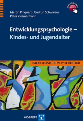 Entwicklungspsychologie - Kindes- und Jugendalter