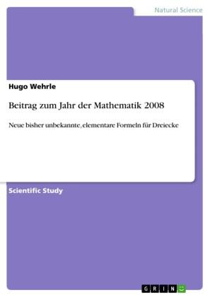 Beitrag zum Jahr der Mathematik 2008