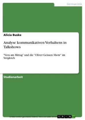Analyse kommunikativen Verhaltens in Talkshows