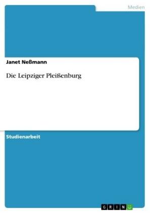 Die Leipziger Pleißenburg