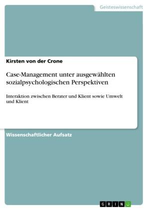 Case-Management unter ausgewählten sozialpsychologischen Perspektiven