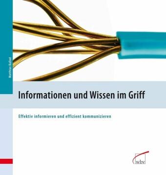 Informationen und Wissen im Griff