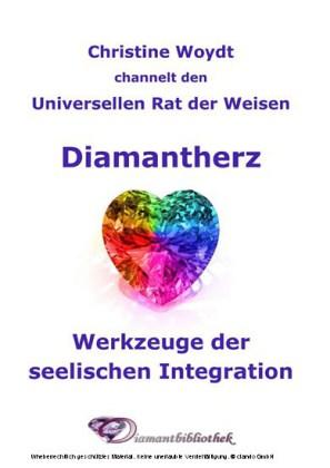 Diamantherz. Werkzeuge der seelischen Integration