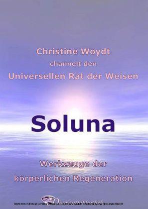 Soluna. Werkzeuge der körperlichen Regeneration