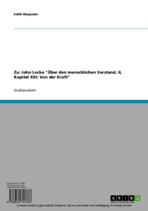Zu: John Locke 'Über den menschlichen Verstand, II, Kapitel XXI: Von der Kraft'