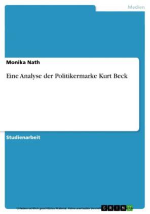Eine Analyse der Politikermarke Kurt Beck