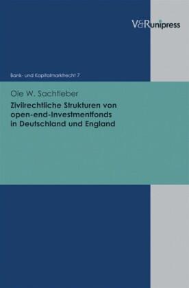 Zivilrechtliche Strukturen von open-end-Investmentfonds in Deutschland und England