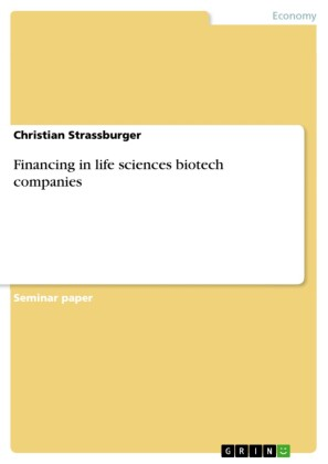 Financing in life sciences biotech companies