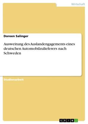 Ausweitung des Auslandengagements eines deutschen Automobilzulieferers nach Schweden