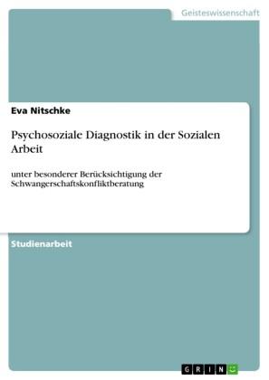 Psychosoziale Diagnostik in der Sozialen Arbeit