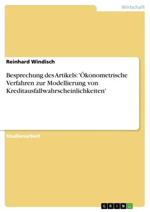 Besprechung des Artikels: 'Ökonometrische Verfahren zur Modellierung von Kreditausfallwahrscheinlichkeiten'