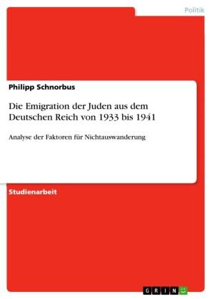 Die Emigration der Juden aus dem Deutschen Reich von 1933 bis 1941