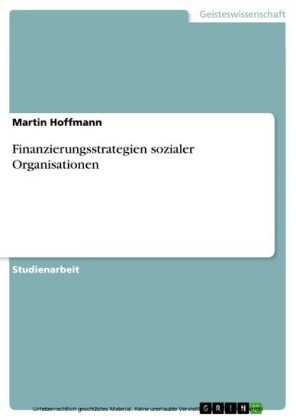 Finanzierungsstrategien sozialer Organisationen