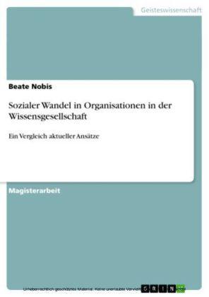 Sozialer Wandel in Organisationen in der Wissensgesellschaft