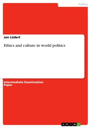 Ethics and culture in world politics