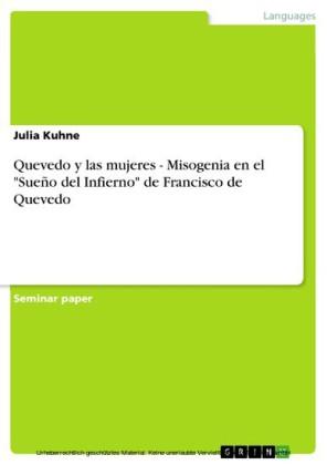 Quevedo y las mujeres - Misogenia en el 'Sueño del Infierno' de Francisco de Quevedo