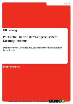 Politische Theorie der Weltgesellschaft: Kosmopolitismus