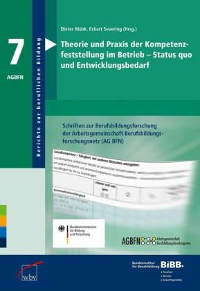 Theorie und Praxis der Kompetenzfeststellung im Betrieb - Status quo und Entwicklungsbedarf