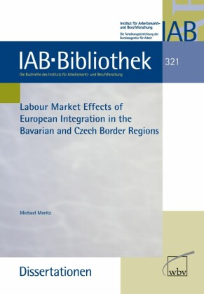 Labour Market Effects of European Intergration in the Bavarian and Czech Border Regions