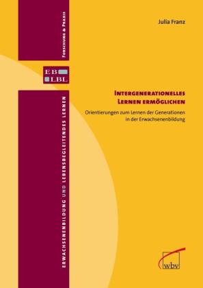 Intergenerationelles Lernen ermöglichen
