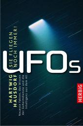 UFOs- Sie fliegen noch immer