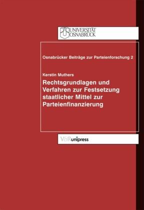 Rechtsgrundlagen und Verfahren zur Festsetzung staatlicher Mittel zur Parteienfinanzierung