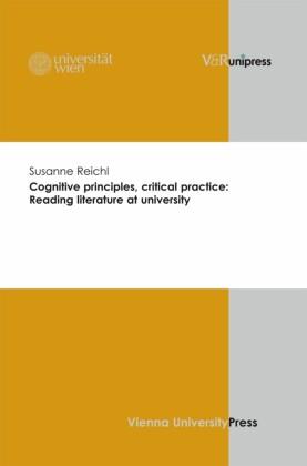 Cognitive principles, critical practice: Reading literature at university