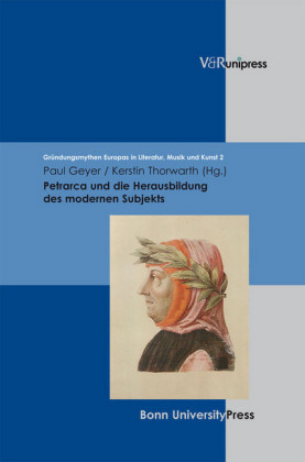 Petrarca und die Herausbildung des modernen Subjekts