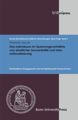 Das Individuum im Spannungsverhältnis von staatlicher Souveränität und Internationalisierung