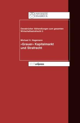 """""""Grauer Kapitalmarkt"""" und Strafrecht"""