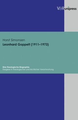 Leonhard Goppelt (1911-1973). Eine theologische Biographie