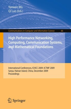 High Performance Networking, Computing, Communication Systems, and Mathematical Foundations. Communications in Computer and Information Science, Vol 66