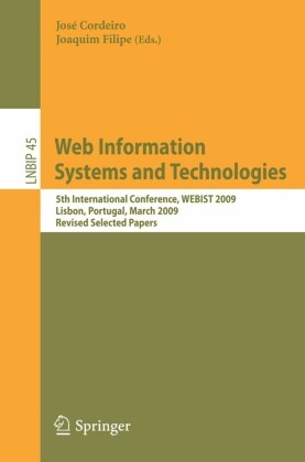 Web Information Systems and Technologies. Lecture Notes in Business Information Processing, Vol 45