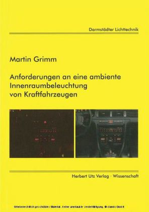 Anforderungen an eine ambiente Innenraumbeleuchtung von Kraftfahrzeugen