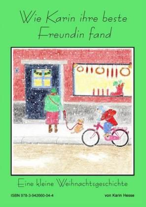 Wie Karin ihre beste Freundin fand oder Eine kleine Weihnachtsgeschichte