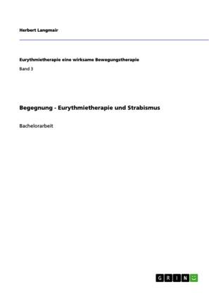 Begegnung - Eurythmietherapie und Strabismus