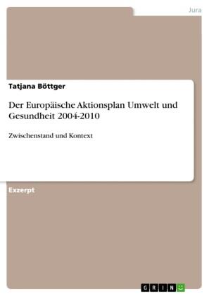 Der Europäische Aktionsplan Umwelt und Gesundheit 2004-2010