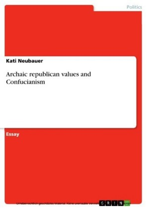 Archaic republican values and Confucianism