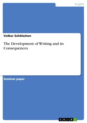 The Development of Writing and its Consequences