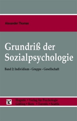 Grundriß der Sozialpsychologie (Band 2) Individuum