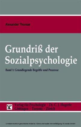 Grundriß der Sozialpsychologie (Band 1) Grundlegende Begriffe und Prozesse
