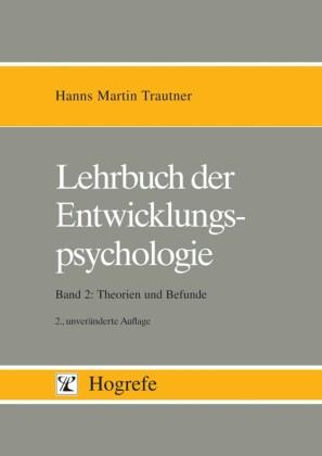 Lehrbuch der Entwicklungspsychologie Band 2