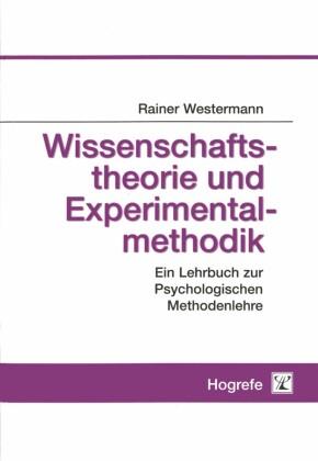 Wissenschaftstheorie und Experimentalmethodik