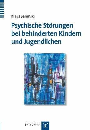 Psychische Störungen bei behinderten Kindern und Jugendlichen